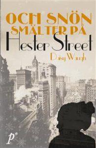 och-snon-smalter-pa-hester-street